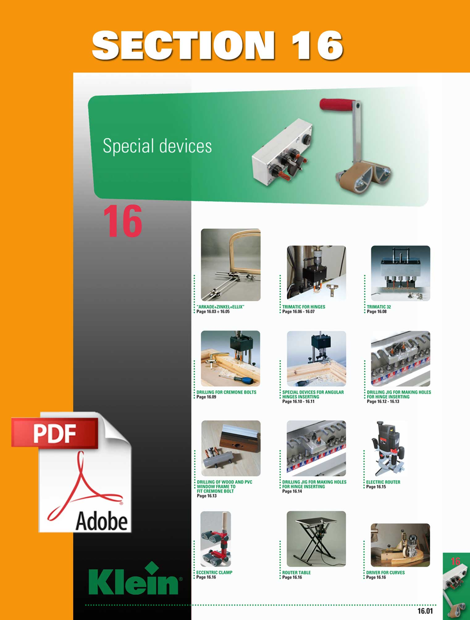 electric router, arkade zinkel, trimatic for hinges, special devices for angular hinges, electric router, eccentric clamp, door lifter